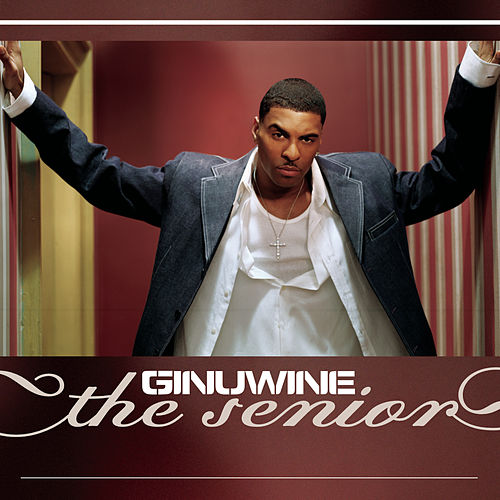 The Senior von Ginuwine