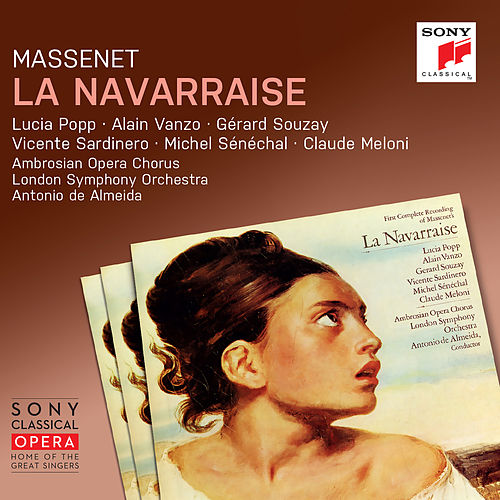 Massenet: La Navarraise (Remastered) by Antonio de Almeida