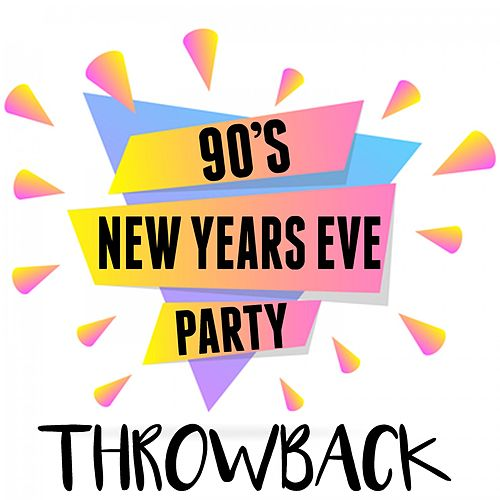 90's New Years Eve Party Throwback von Various Artists