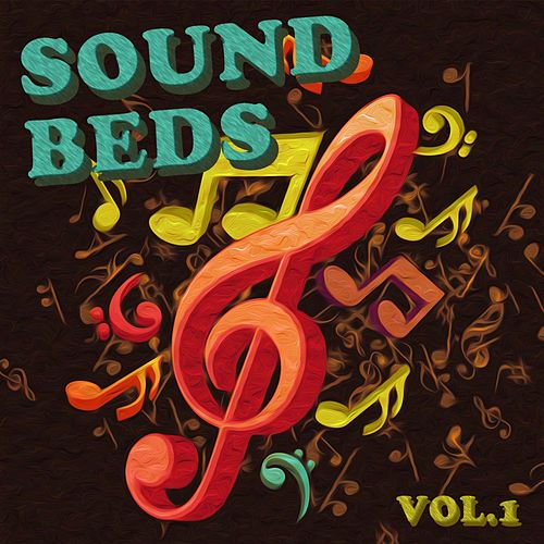 Sound Beds, Vol. 1 by Various Artists