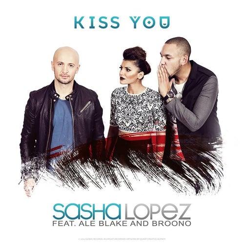 Kiss You de Sasha Lopez