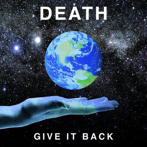 Give It Back de Death