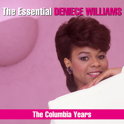 The Essential Deniece Williams (The Columbia Years) von Deniece Williams