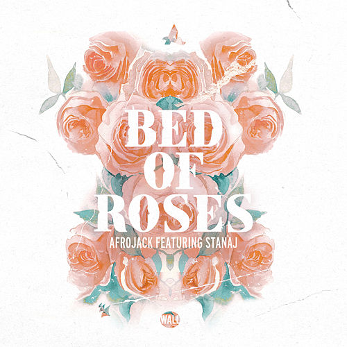 Bed Of Roses de Afrojack