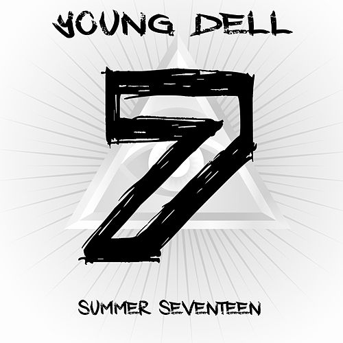 Summer Seventeen by Young Dell