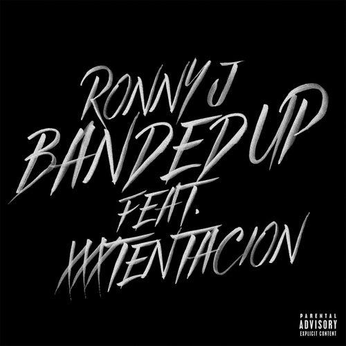 Banded Up (feat. XXXTENTACION) von Ronny J