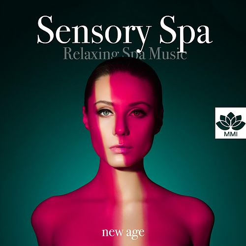 Sensory Spa: Relaxing Spa Music for Massage, Sauna, Thermal Pool, Deep Relaxation by Spa Music (1)