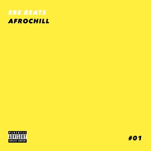 Afro Chill de Ebe Beats