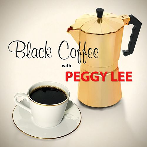 Black Coffee de Peggy Lee