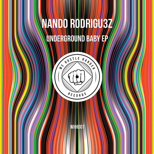 Underground Baby EP by Nando Rodrigu3z