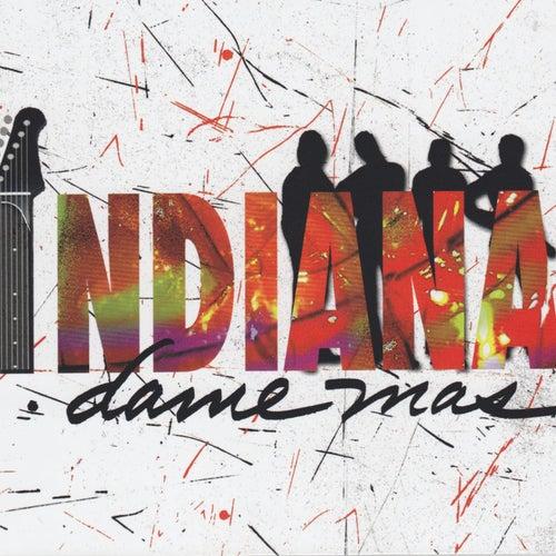Dame Más de Indiana