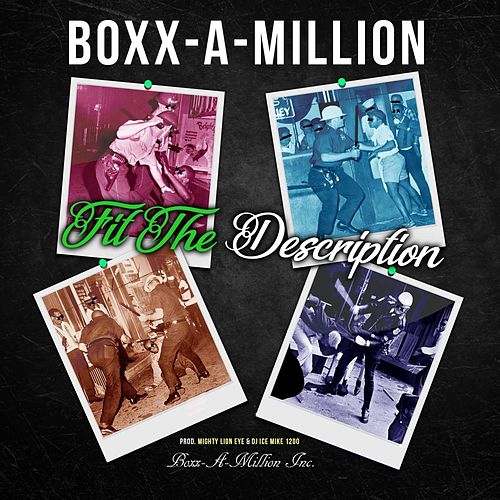 Fit the Description by Boxx a Million