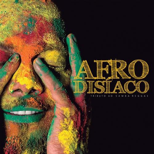 Tributo Ao Samba Reggae von Afrodisíaco
