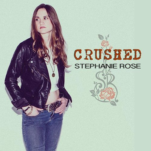Crushed by Stephanie Rose