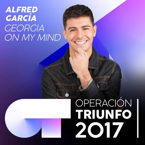 Georgia On My Mind (Operación Triunfo 2017) von Alfred García