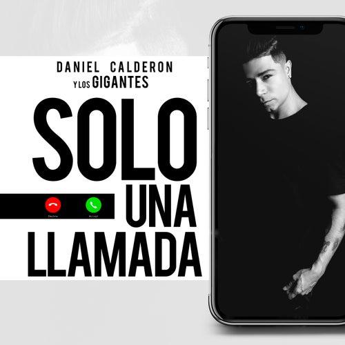 Solo una Llamada von Daniel Calderón