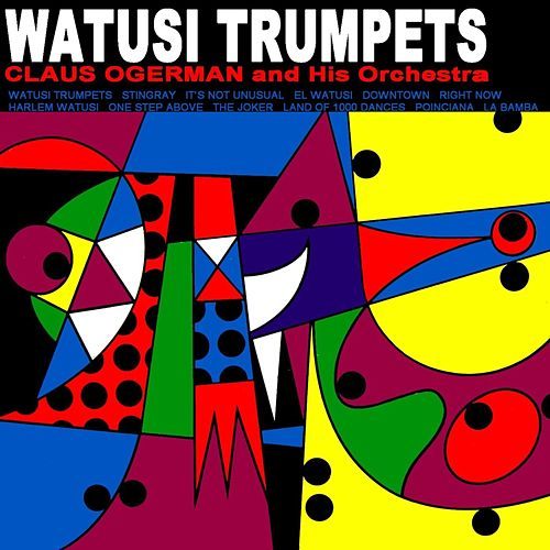Watusi Trumpets by Claus Ogerman