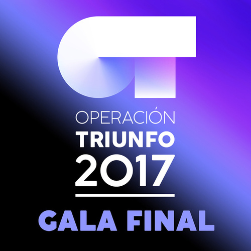 OT Gala Final 2017 von Various Artists