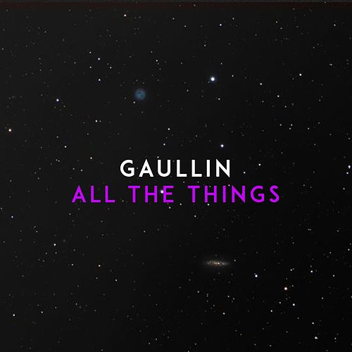 All the Things de Gaullin