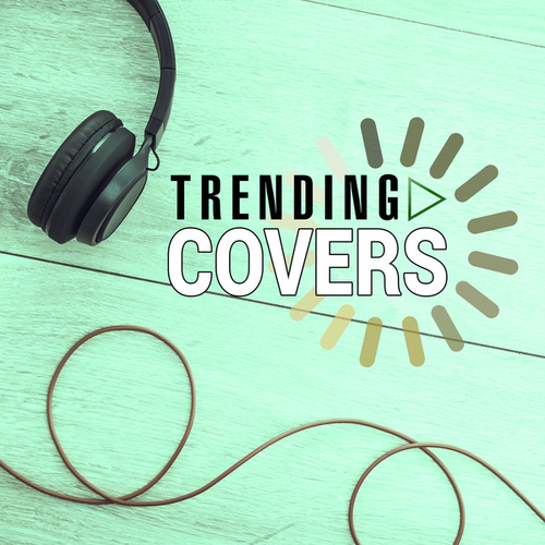 Trending Covers de Various Artists