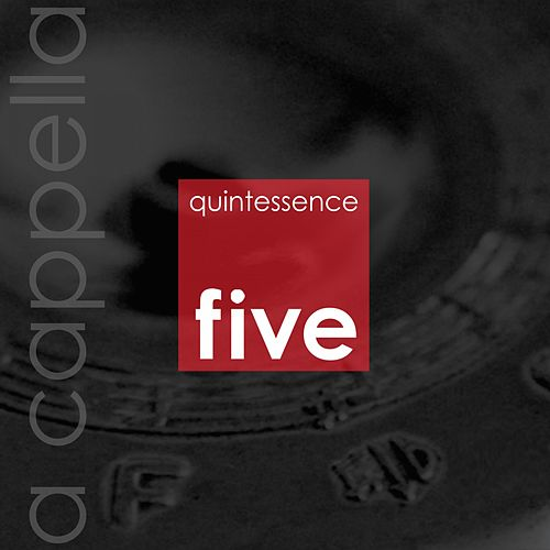 Five by Quintessence