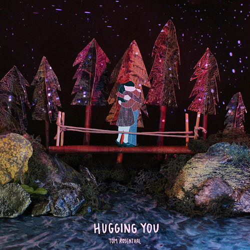 Hugging You von Tom Rosenthal