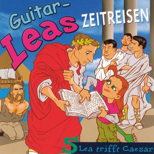 Guitar-Leas Zeitreisen - Teil 5: Lea trifft Caesar de Step Laube