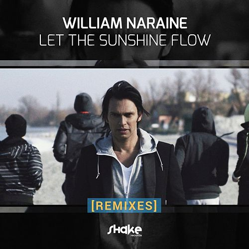 Let the Sunshine Flow de William Naraine