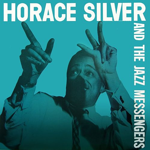 Horace Silver and the Jazz Messengers von Horace Silver