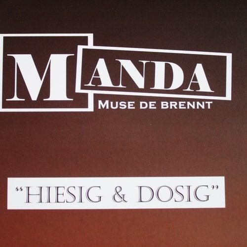 Hiesig & Dosig von Manda