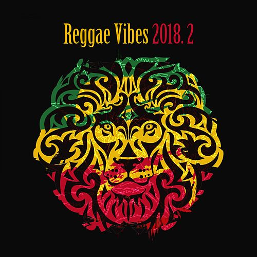 Reggae Vibes 2018, Vol. 2 by Various Artists