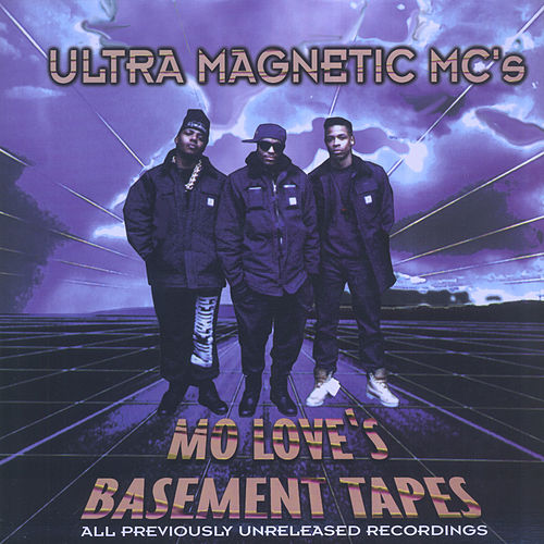 Mo Love's Basement Tapes von Ultramagnetic MC's