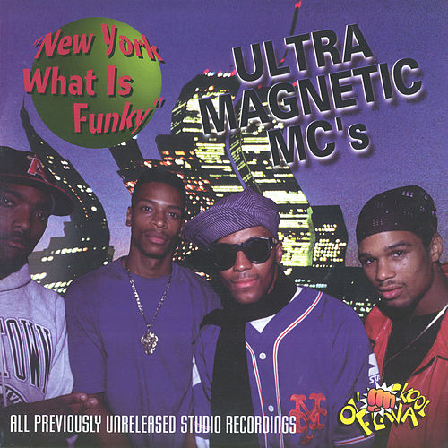 New York What Is Funky von Ultramagnetic MC's