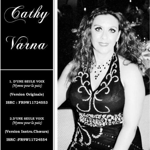 D'une seule voix (Hymne pour la paix) de Cathy Varna