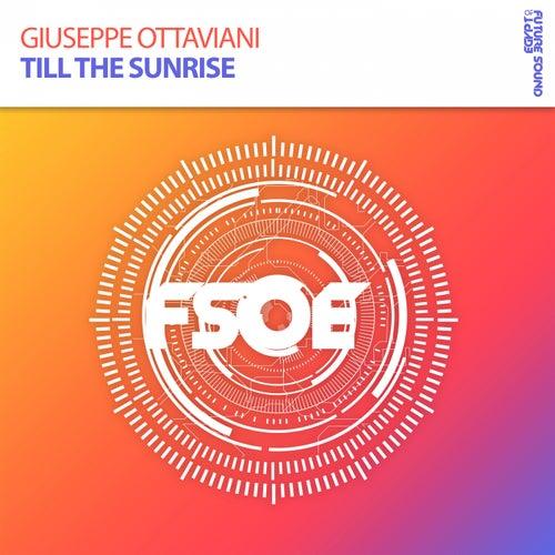 Till The Sunrise von Giuseppe Ottaviani