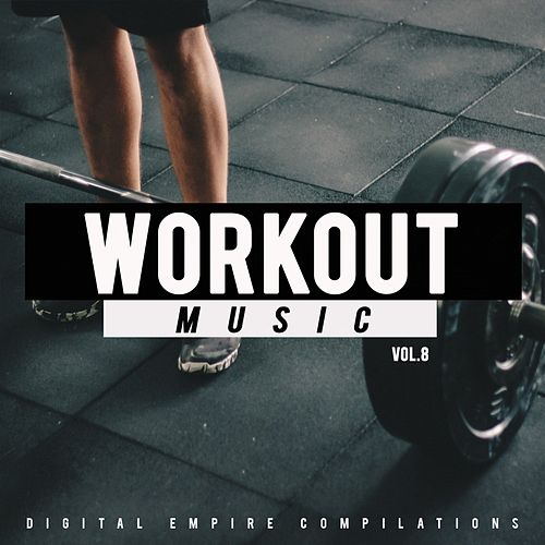 Workout Music, Vol.8 - EP by Various Artists