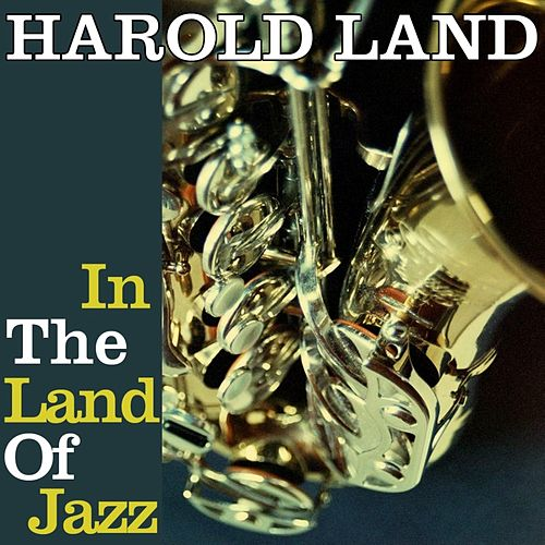 Harold in the Land of Jazz fra Harold Land