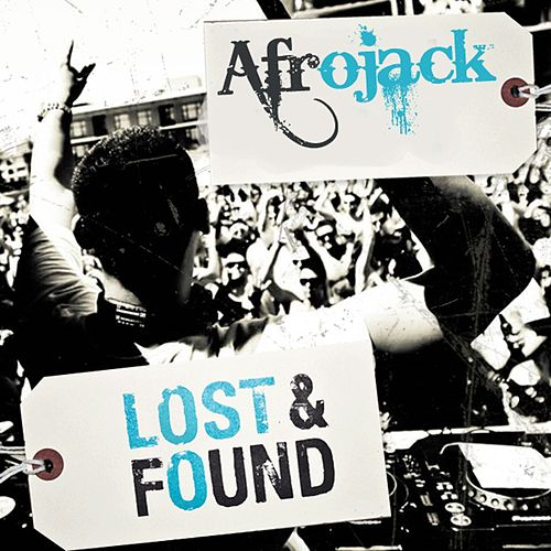 Lost & Found van Afrojack