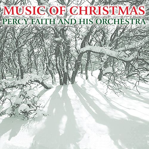 Music Of Christmas von Percy Faith