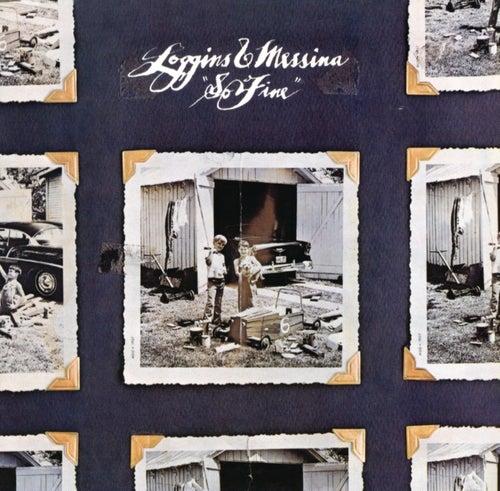 So Fine (With Bonus Tracks) de Loggins & Messina