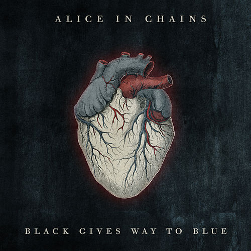 Black Gives Way To Blue von Alice in Chains