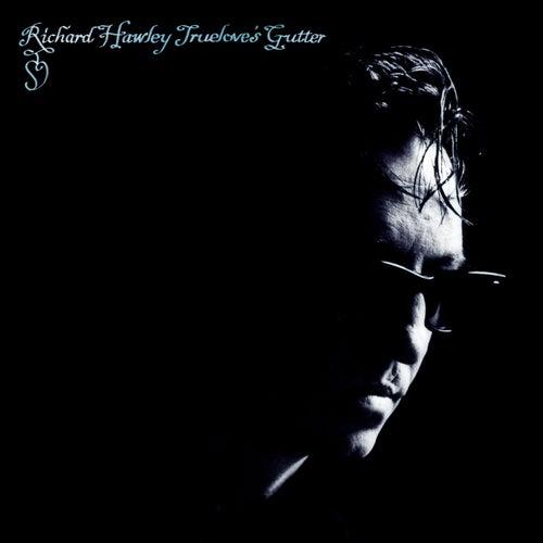 Truelove's Gutter by Richard Hawley