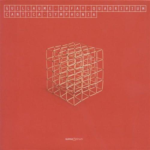 DUFAY, G.: Vocal Music (Quadrivium) (Cantica Symphonia) by Cantica Symphonia