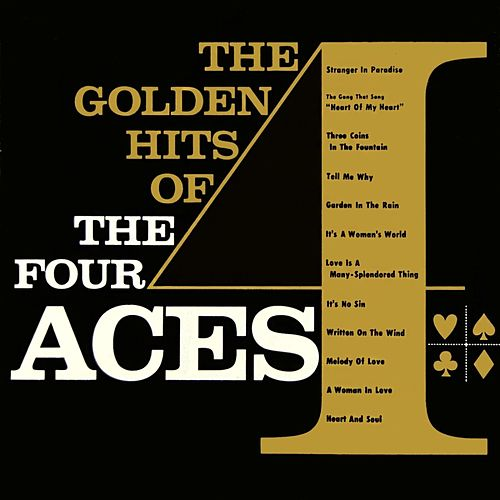 The Golden Hits: The Four Aces by Four Aces