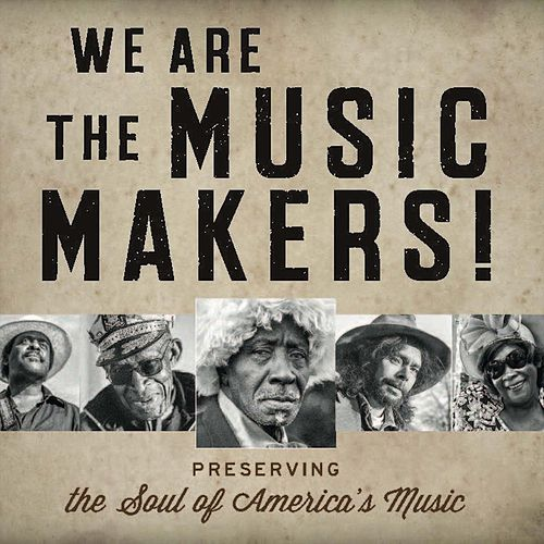 We Are the Music Makers! de Various Artists