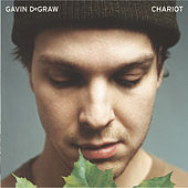Chariot by Gavin DeGraw