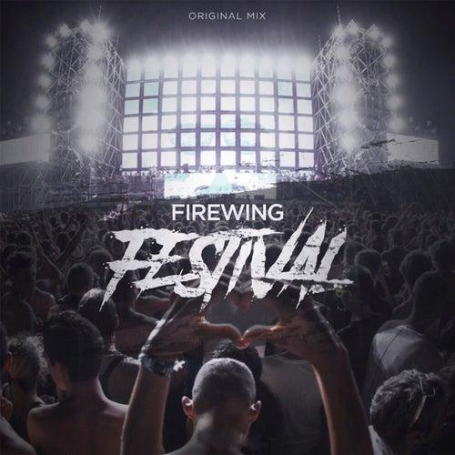 Festival (Original Mix) by FireWing