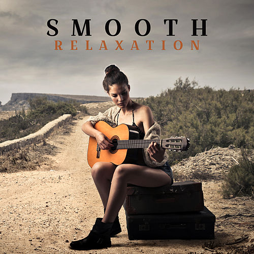 Smooth Relaxation von Various Artists