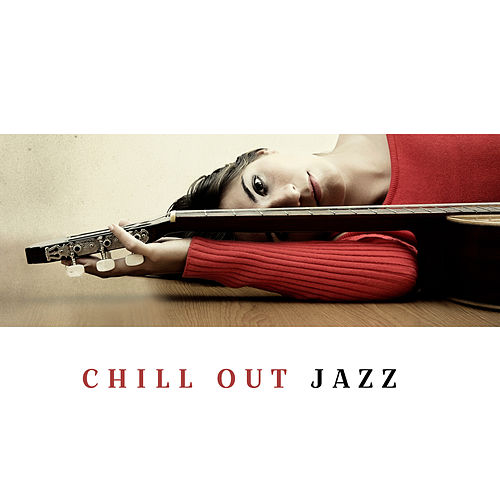 Chill Out Jazz de Various Artists