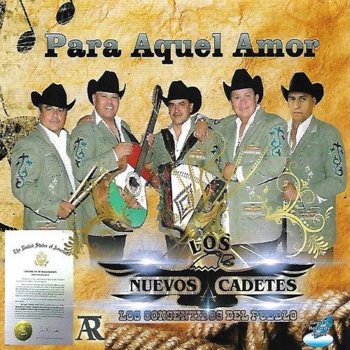 Para Aquel Amor by Los Nuevos Cadetes